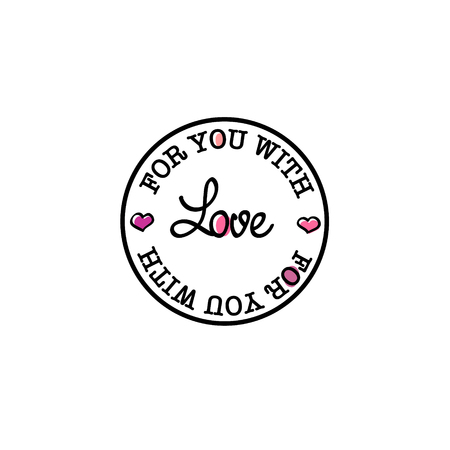 affirmative: For you with love hand-drawn badge retro Valentine