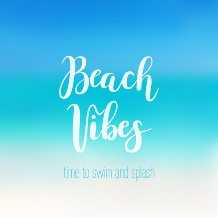 Beach vibes calligraphy