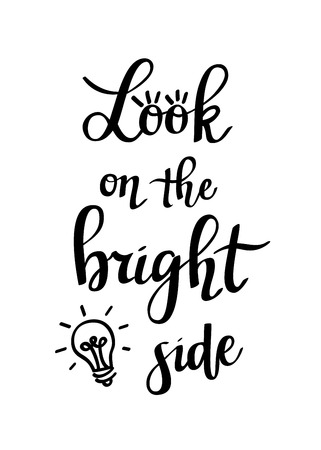 Look on the bright side vector lettering motivation poster design