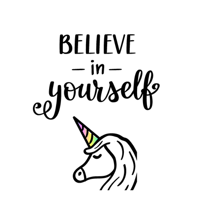 Believe in yourself vector unicorn lettering, motivational quote. Poster, t-shirt print , home decoration design