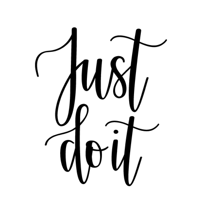 Just do it vector motivational lettering design for mug, t-shirt print, home decor poster Ilustração
