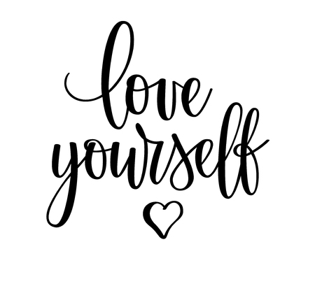 Vector love yourself motivational inspirational lettering design calligraphy Vetores