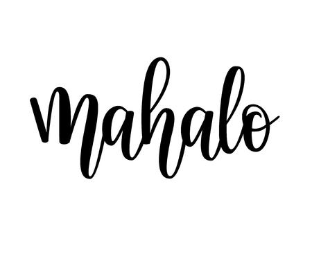 Mahalo vector hawaiian thank you lettering design. Greeting card vacation