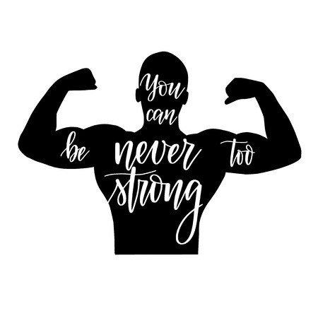 You can never be too strong inspiration motivation phrase lettering over a muscular athlete back silhouette