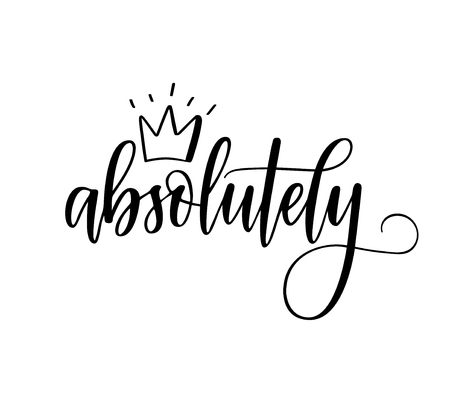 Absolutely vector calligraphy word with a crown. Lettering design for prints posters mugs t-shirts Reklamní fotografie - 126329566