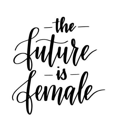 The future is female motivational inspiration vector calligraphy design