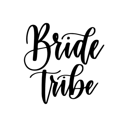 Bride tribe bachelorette party vector calligraphy design Illustration