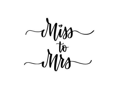 Miss to Mrs sweet wedding bachelorette party calligraphy design illustration Archivio Fotografico - 124144877