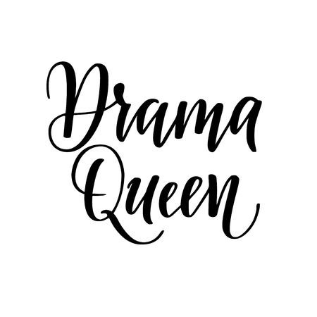 Drama queen vector calligraphy lettering design for t-shirt prints, phone cases, mugs or posters