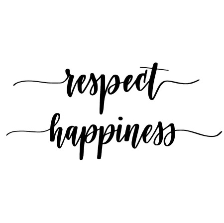 Respect and happiness vector calligraphy one word inspiration design for posters, mugs or prints Ilustrace
