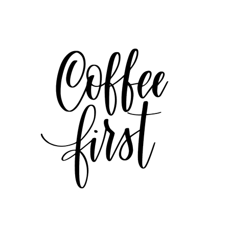 Coffee first vector lettering calligraphy design quote Ilustrace