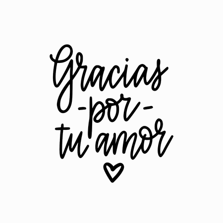 Vector calligraphy design thank you for your love in Spanish. Gracias por tu amor lettering for prints, posterd, banners Ilustrace