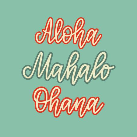 Vector retro style lettering. Set of words in Hawaiian. Hello, goodbye, love, thank you, family