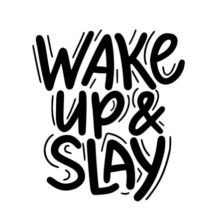 Wake up and slay motivational lettering quote Reklamní fotografie - 128526858