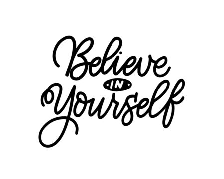 Believe in yourself vector modern design quote Illusztráció