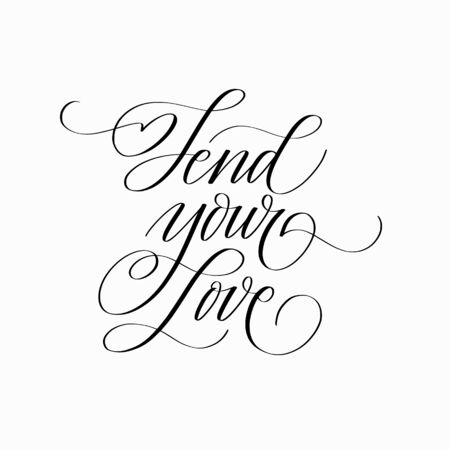 Send your love vector calligraphy lettering quote