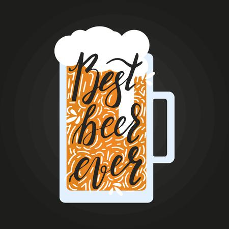Brushed lettering inscription best beer ever with beer glass and design elements. Vector logo. Hand drawn illustration. Sign best beer ever. Design element for restaurant, pub, beer fest.