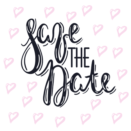 Lettering message, quote save the date, hand drawn inscription with brush pen, inc. Vector. Modern pink marble background. Wedding Save the Date card. 版權商用圖片 - 97876931