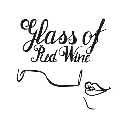 Hand drawn wineglass with girls lips and lettering glass of red wine. Vector. Brush pen, inc. Wine.