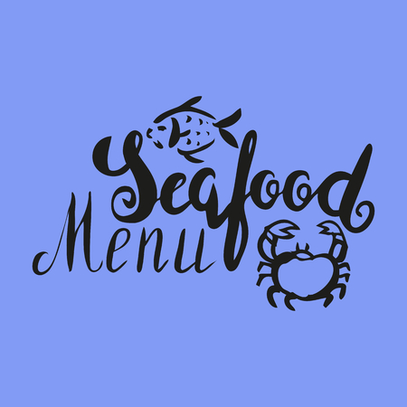 Lettering seafood menu, hand drawn with brush pen, inc. Vector. Logo. Could be used for fish market. Vector.