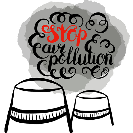 Stop air pollution.