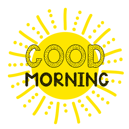 Good morning - handwritten creative text and sun icon. Vector illystration
