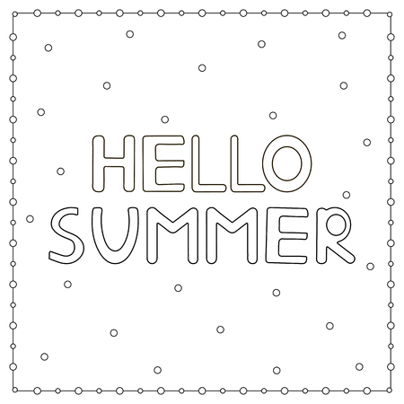 Coloring page with hand drawn text hello summer vector illustration. Ilustração