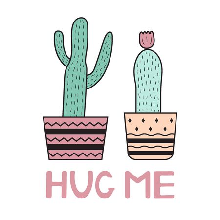 Hug me. Colorful cactuses on the white background.Vector illustration.