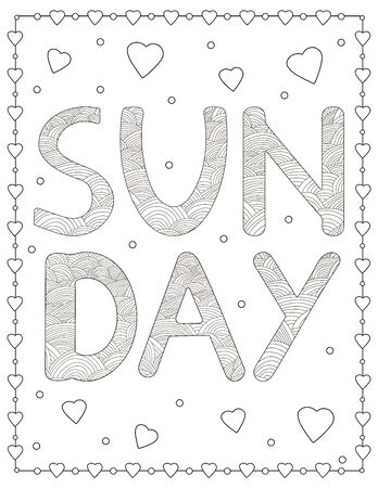 Sunday.  Creative letters and hearts. Coloring page. Vector illustration 일러스트