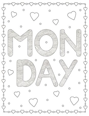 Monday.  Creative letters and hearts. Coloring page. Vector illustration