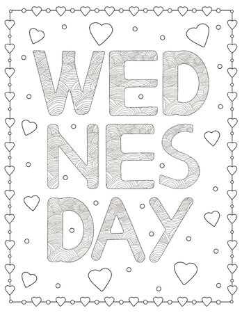 Wednesday. Creative letters and hearts. Coloring page. Vector illustration