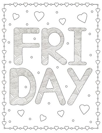Friday. Creative letters and hearts. Coloring page. Vector illustration