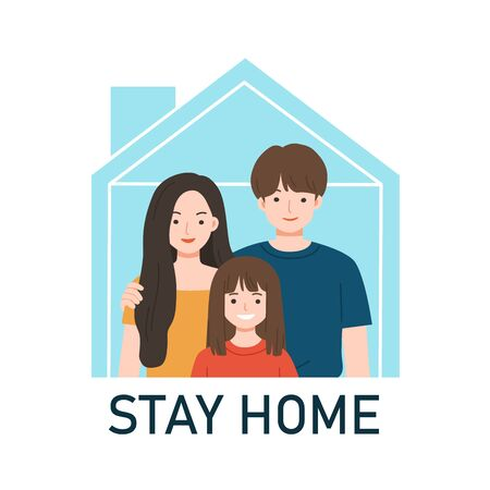 Happy Family staying together. Quarantine or self-isolation. Stay Home awareness social media campaign and coronavirus prevention. Protection from virus. Coronavirus outbreak concept.