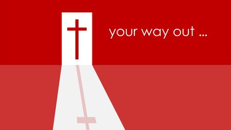 Your way out is the cross of Jesus Christ. The symbol of the Christian faith. Monochrome red tones.