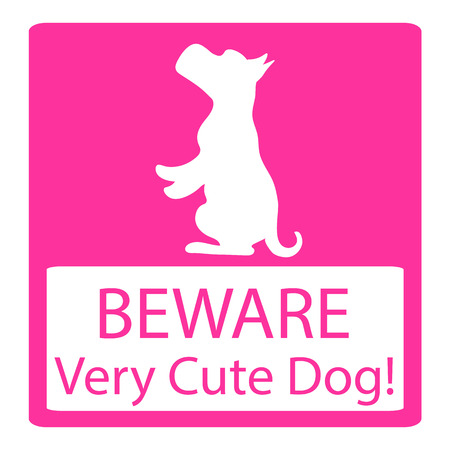 beware: Beware Very Cute Dogs Signs. Friendly Dogs Signs. Vector Illustration pink