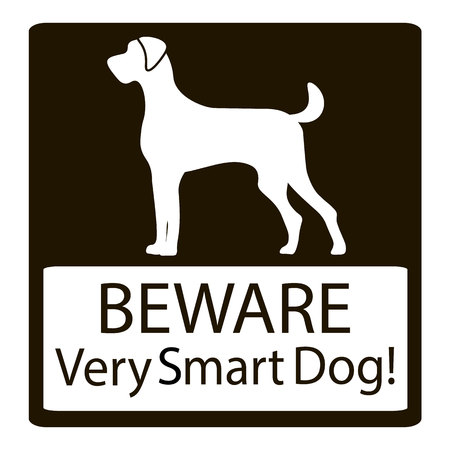 very: Beware Very Smart Dogs Signs. Friendly Dogs Signs. Vector Illustration on black background Illustration