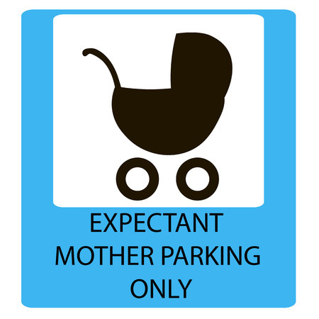 expectant mother: parking sign for women with children, EXPECTANT MOTHER PARKING ONLY