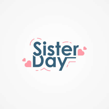 Happy Sisters Day Vector Design Illustration For Celebrate Moment