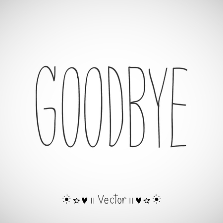 Vector hand-drawn with letter Good bye, Illustration EPS10