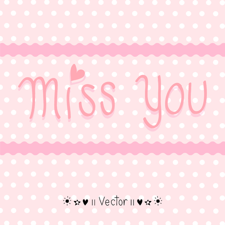 miss: Vector hand drawn miss you card, Illustration EPS10 Illustration