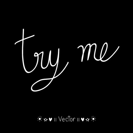 Vector Try Me, typographie approximative pour l'affiche. Illustration EPS10 idéal pour toute utilisation. Vecteurs