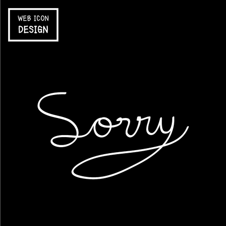 Vector Sorry sign or symbol. Illustration EPS10 great for any use.
