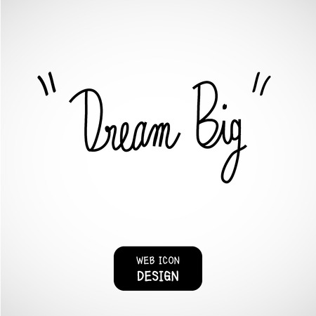for a dream: Vector Dream big hand painted brush lettering. Illustration EPS10 great for any use. Illustration