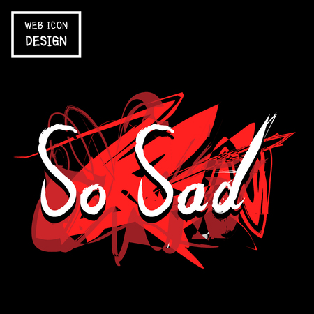 so: So Sad Hand Drawn Vector, Doodle Great For Any Use. Illustration