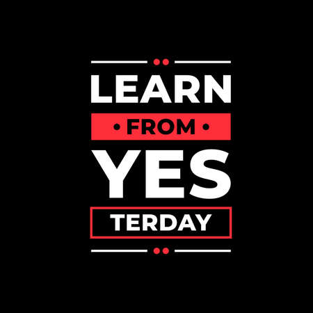 learn from yesterday typography. white, red, black text combination on black background