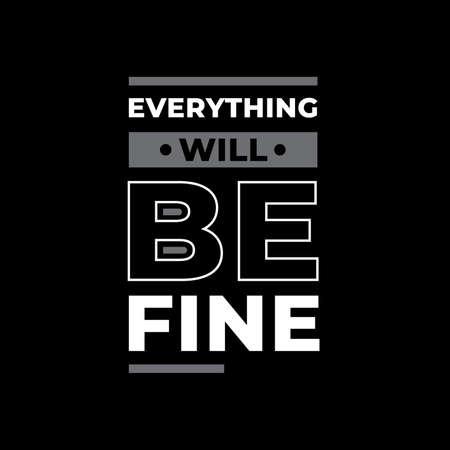everything will be fine typography. white and grey combination on black background Vektoros illusztráció