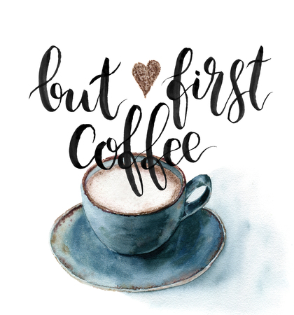 Aquarelle Mais première carte de café. Tasse de café avec lettrage isolé sur fond blanc peint à la main. Pour la conception, le tissu ou l'impression.