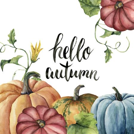 Acuarela Hola tarjeta de letras del otoño con calabaza. Ilustración de calabaza pintada a mano con flores, hojas y rama aisladas sobre fondo blanco. Ilustración botánica para el diseño o el fondo. Foto de archivo - 83349175