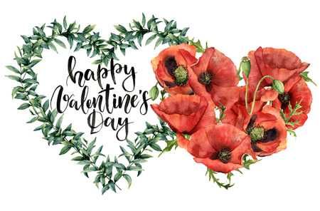 Watercolor Valentines Day print with two hearts. Hand painted floral hearts  with leaves and poppies isolated on white background. Happy Valentines day lettering. For design, fabric, card.