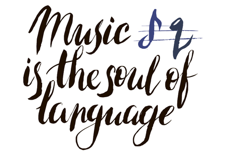 Music is the soul of language in vector calligraphy postcard or poster graphic design lettering element. Hand written calligraphy style postcard.